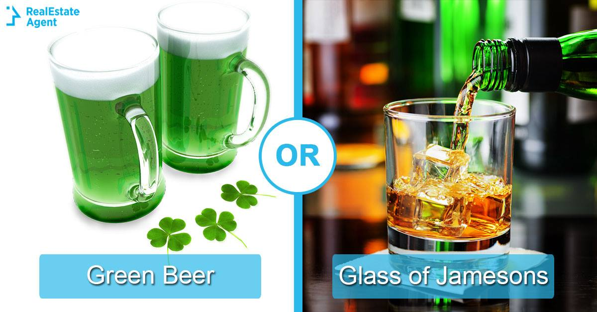 green beer or glass of jamesons